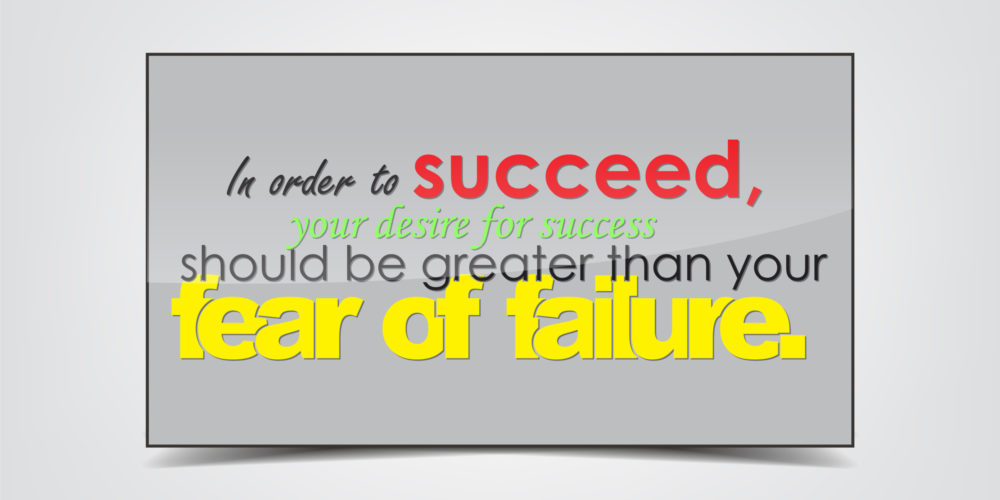 Defeat the Fear of Failure with These 10 Steps